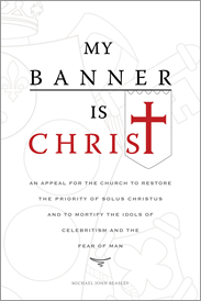 ...My Banner is Christ